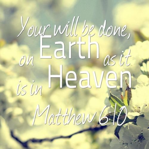 3 APR 2017 Matthew 6 10